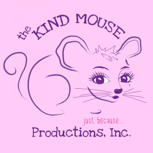 The Kind Mouse Productions, Inc.