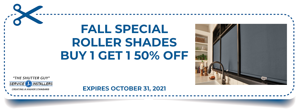 Fall Special - Roller Shades Buy 1 Get 1 50% Off